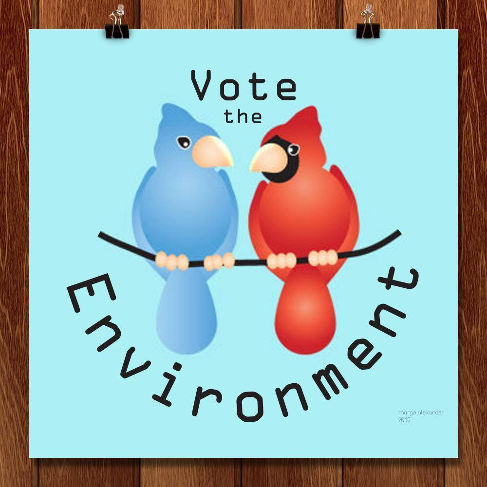 "Vote the Environment by Margo Alexander 12"" by 12"" Print / Unframed Print Vote the Environment"