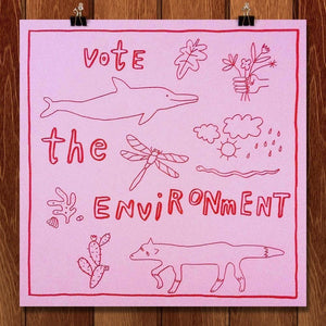 "Vote the Environment by Misia 12"" by 12"" Print / Unframed Print Vote the Environment"