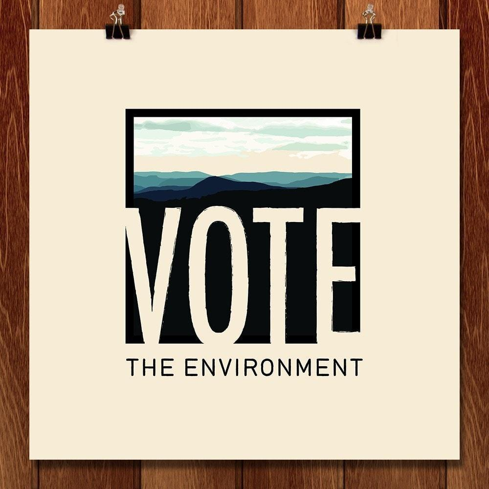 "Vote the Environment, for the Mountains by Alice Donovan 12"" by 12"" Print / Unframed Print Vote the Environment"