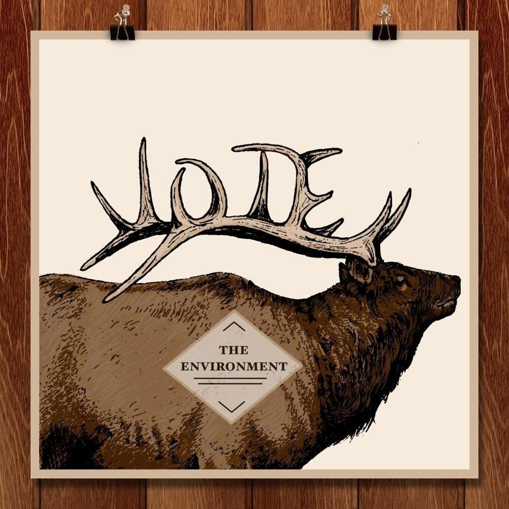 "Vote the Environment' from the Elk by Julianna Javier 12"" by 12"" Print / Unframed Print Vote the Environment"
