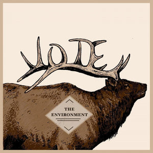 Vote the Environment' from the Elk by Julianna Javier