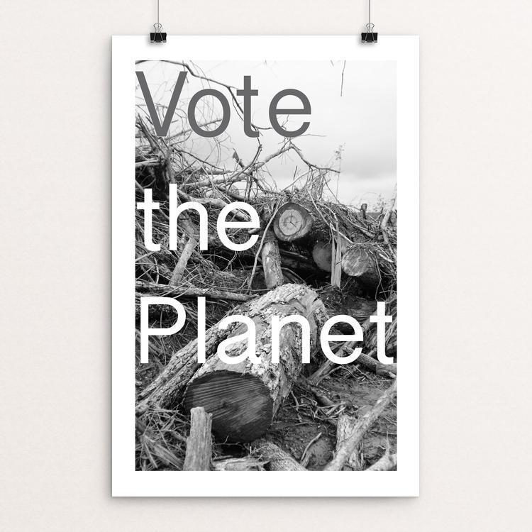 "Vote the Planet by Christopher Davenport 12"" by 18"" Print / Unframed Print Vote Our Planet"