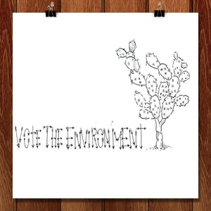 "Vote the Succulents by Sam Malpass 12"" by 12"" Print / Unframed Print Vote the Environment"