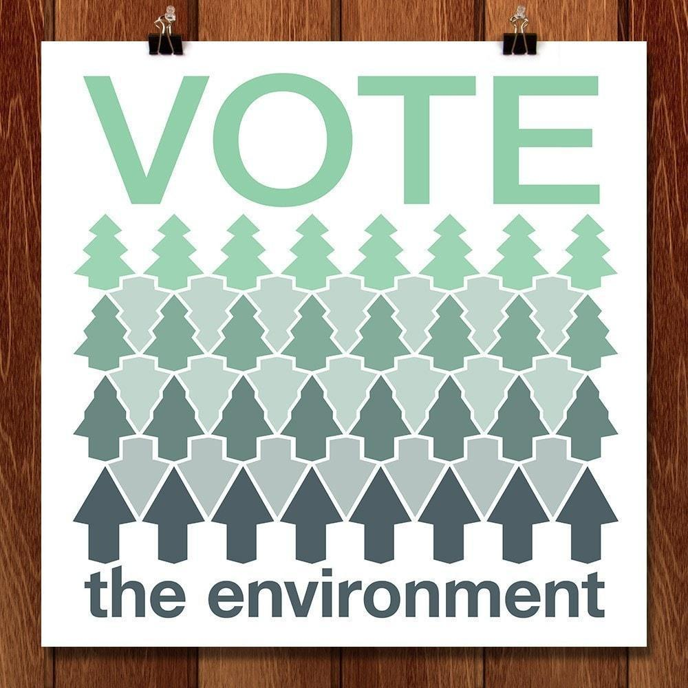 "VOTE UP the Environment by Arlene 12"" by 12"" Print / Unframed Print Vote the Environment"