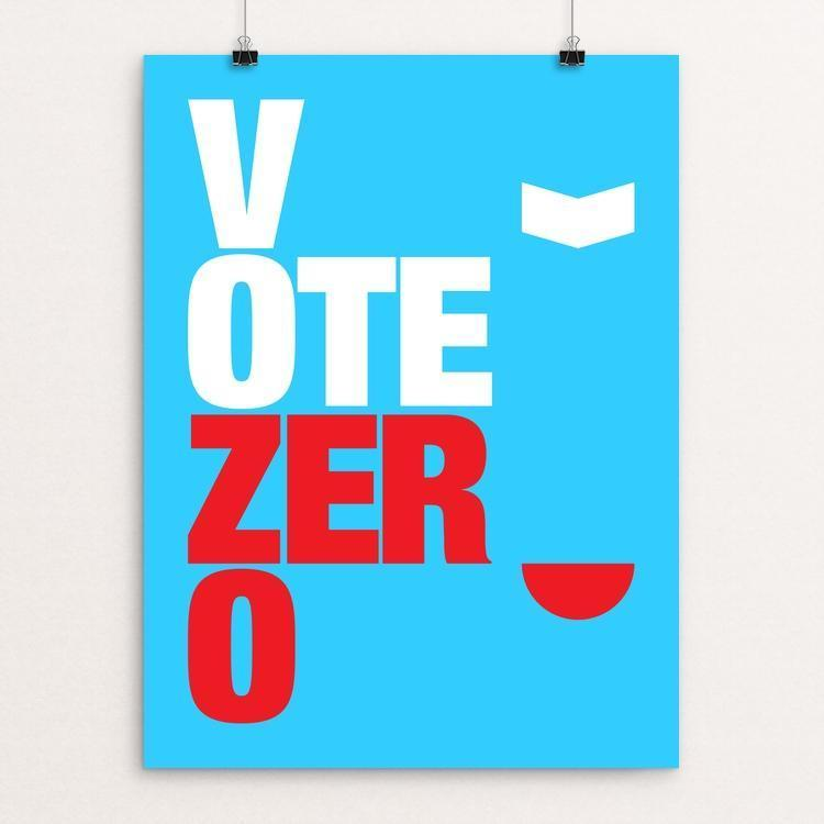 Vote Zero by Andrew Lynne