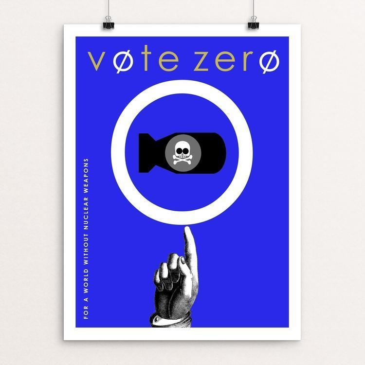 "Vote Zero by Bob Rubin 12"" by 16"" Print / Unframed Print Demand Zero!"