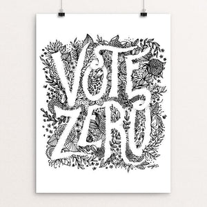 "Vote Zero - Floral by Emily Robinson 12"" by 16"" Print / Unframed Print Demand Zero!"