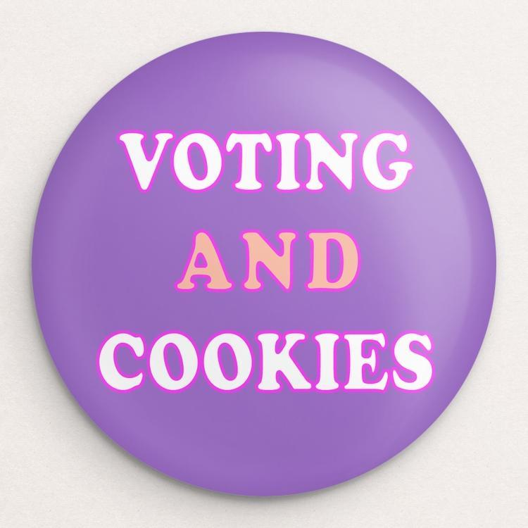 Voting And Cookies Button by Holly Savas Single Buttons Vote!