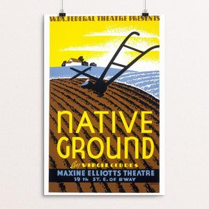 "W.P.A. Federal Theatre Presents ""Native Ground"" Poster by Emanuel DeColas 12"" by 18"" Print / Unframed Print WPA Federal Art Project"