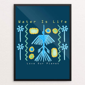 "Water Is Life - Love Our Planet by Tina Schofield 18"" by 24"" Print / Framed Print Creative Action Network"