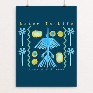 "Water Is Life - Love Our Planet by Tina Schofield 18"" by 24"" Print / Unframed Print Creative Action Network"