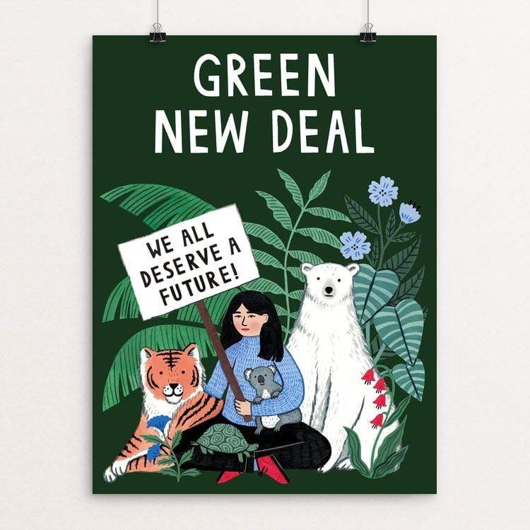 "We All Deserve a Future by Holly Maguire 18"" by 24"" Print / Unframed Print Green New Deal"