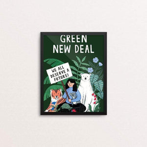 "We All Deserve a Future by Holly Maguire 8"" by 10"" Print / Framed Print Green New Deal"
