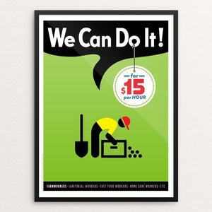 "We Can Do It! #2 by Luis Prado 12"" by 16"" Print / Framed Print We Can Do It!"