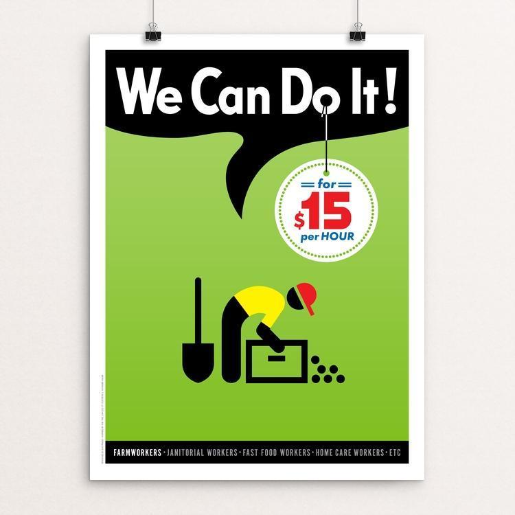 "We Can Do It! #2 by Luis Prado 12"" by 16"" Print / Unframed Print We Can Do It!"