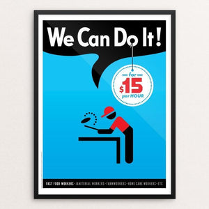 "We Can Do It! #3 by Luis Prado 12"" by 16"" Print / Framed Print We Can Do It!"