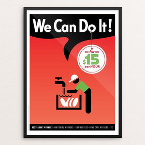 "We Can Do It! (Poster #4) by Luis Prado 12"" by 16"" Print / Framed Print We Can Do It!"