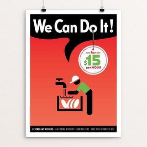 "We Can Do It! (Poster #4) by Luis Prado 12"" by 16"" Print / Unframed Print We Can Do It!"