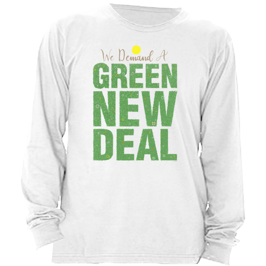 We Demand A Green New Deal Long Sleeve T-Shirt by Shane Henderson White / Small (S) T-Shirt Green New Deal