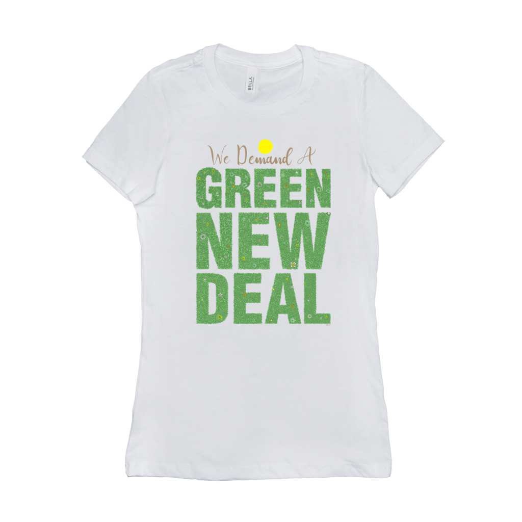 We Demand A Green New Deal Women's T-Shirt by Shane Henderson Ash / Small (S) T-Shirt Green New Deal