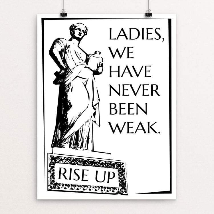 "We Have Never Been Weak by Maura McLaughlin 18"" by 24"" Print / Unframed Print Creative Action Network"