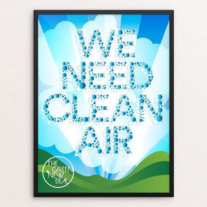 "We Need Clean Air by Trevor Messersmith 18"" by 24"" Print / Framed Print Green New Deal"