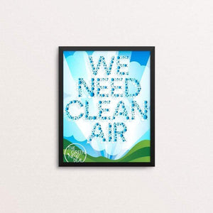 "We Need Clean Air by Trevor Messersmith 8"" by 10"" Print / Framed Print Green New Deal"