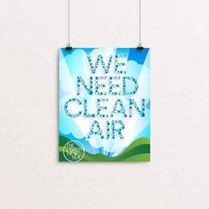 "We Need Clean Air by Trevor Messersmith 8"" by 10"" Print / Unframed Print Green New Deal"