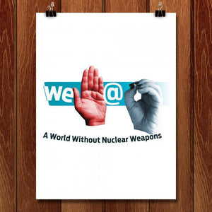 "We Stop @ Zero - A World Without Nuclear Weapons by Monica Alisse 18"" by 24"" Print / Unframed Print Demand Zero"