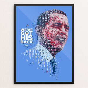 "We've Got His Back by Charis Tsevis 12"" by 16"" Print / Framed Print Design for Obama"