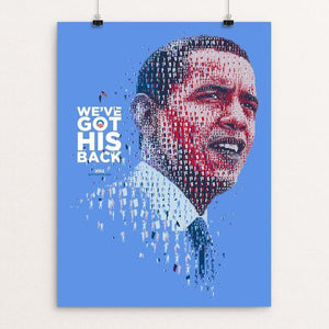 "We've Got His Back by Charis Tsevis 12"" by 16"" Print / Unframed Print Design for Obama"