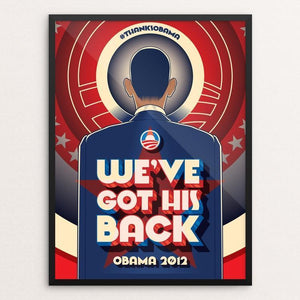 "We´ve Got His Back by Roberlan Paresqui 12"" by 16"" Print / Framed Print Design For Obama"