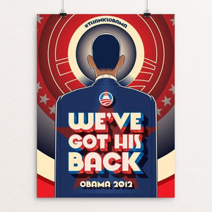 "We´ve Got His Back by Roberlan Paresqui 12"" by 16"" Print / Unframed Print Design For Obama"