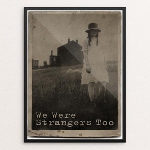 "We Were Strangers too... by Don Henderson 12"" by 16"" Print / Framed Print We Were Strangers Too"