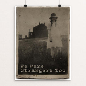 "We Were Strangers too... by Don Henderson 12"" by 16"" Print / Unframed Print We Were Strangers Too"