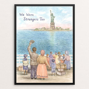 "Welcome to America, Early 1900's by Elizabeth Kennen 12"" by 16"" Print / Framed Print We Were Strangers Too"