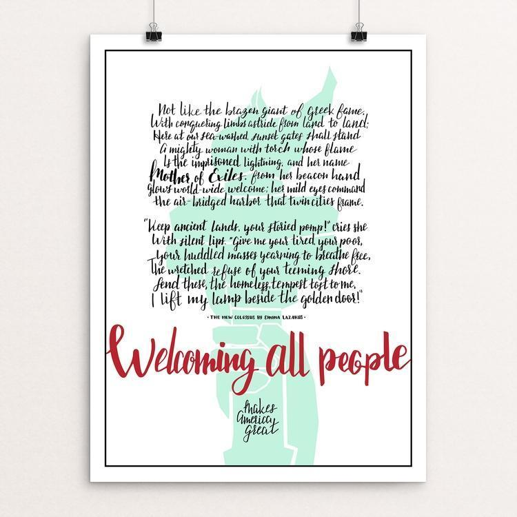 "Welcoming All People by Design By Goats 12"" by 16"" Print / Unframed Print What Makes America Great"