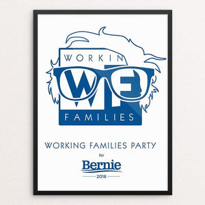 "WFP for Bernie by Rafael Shimunov 18"" by 24"" Print / Unframed Print Working Families P(ART)Y"