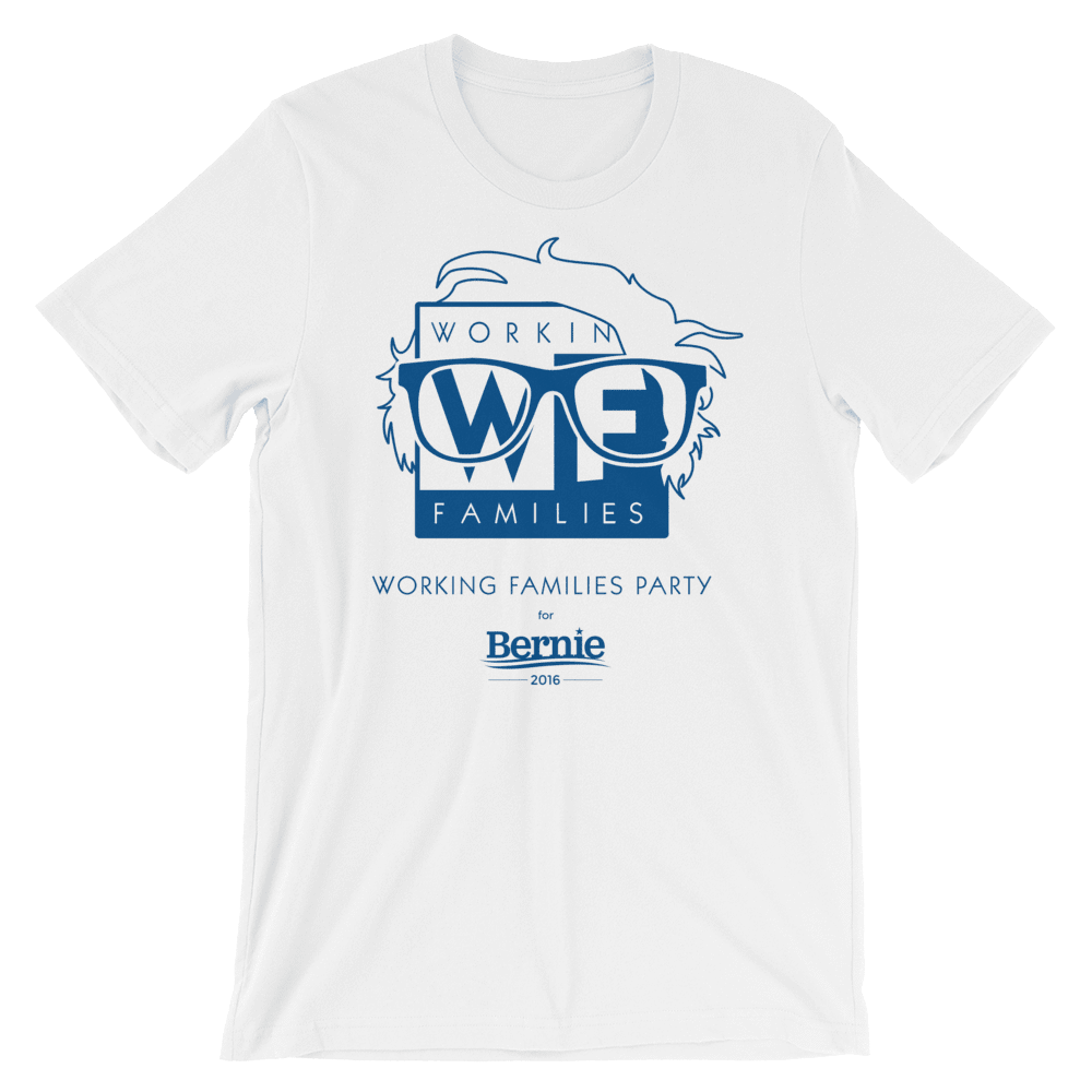 WFP for Bernie T-Shirt by Rafael Shimunov S / Men's / White T-Shirt Working Families P(ART)Y