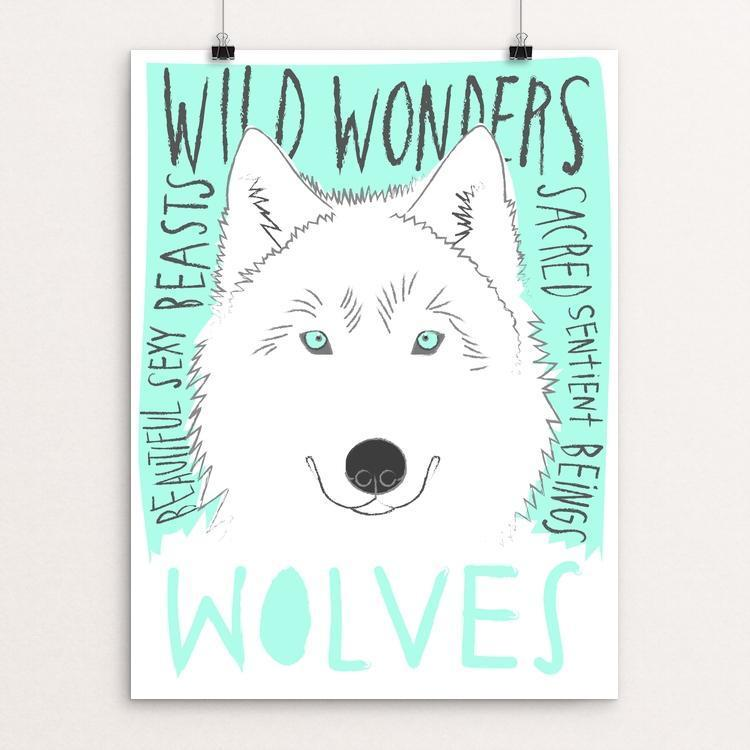 "Wild Wonderful Wolves by Bridget Shanahan 12"" by 16"" Print / Unframed Print Join the Pack"