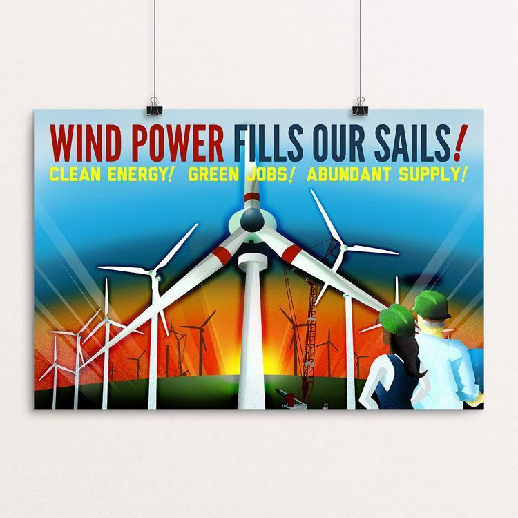 "Wind Power Fills Our Sails! by Marcacci Communications 18"" by 12"" Print / Unframed Print Climate Victory"