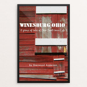 "Winesburg Ohio 3 by Bob Rubin 12"" by 18"" Print / Framed Print Recovering the Classics"