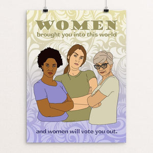 Women Will Vote You Out by Lisa Vollrath