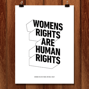 "Womens Rights by Laura Jansen Strohbusch 12"" by 16"" Print / Unframed Print What Makes America Great"