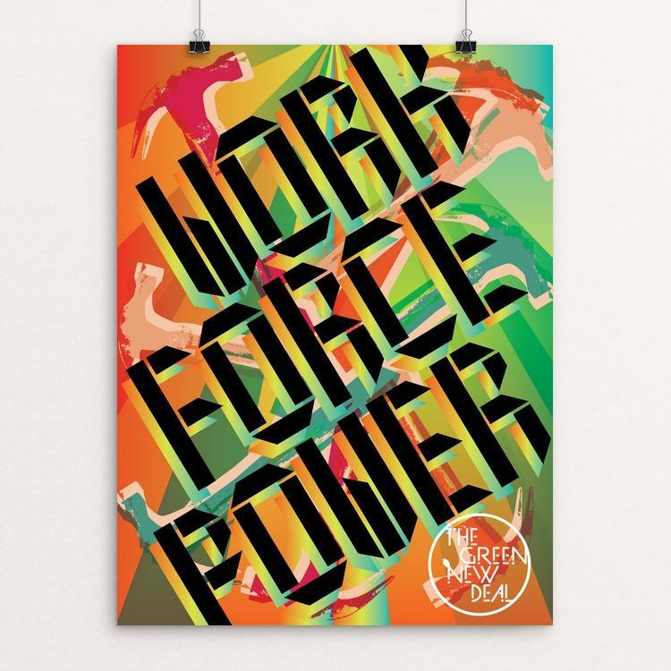 "Workforce Power by Trevor Messersmith 12"" by 16"" Print / Unframed Print Green New Deal"