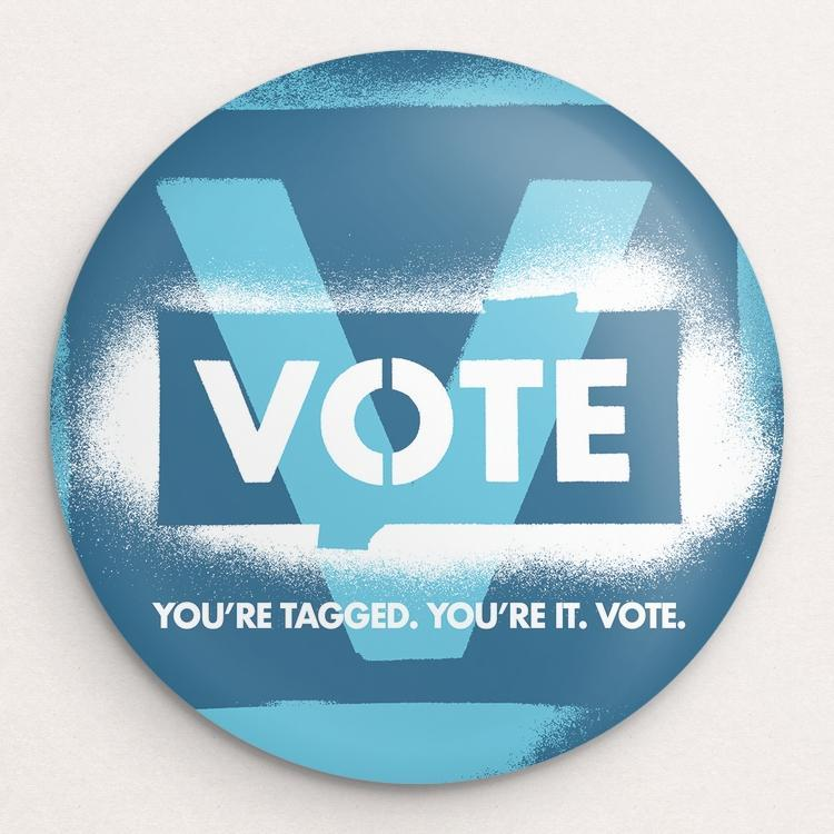 You're Tagged. You're It. Vote. Button by Brixton Doyle Single Buttons Vote!