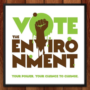 "Your Power. Your Chance to Change! by Roberlan Borges 12"" by 12"" Print / Unframed Print Vote the Environment"