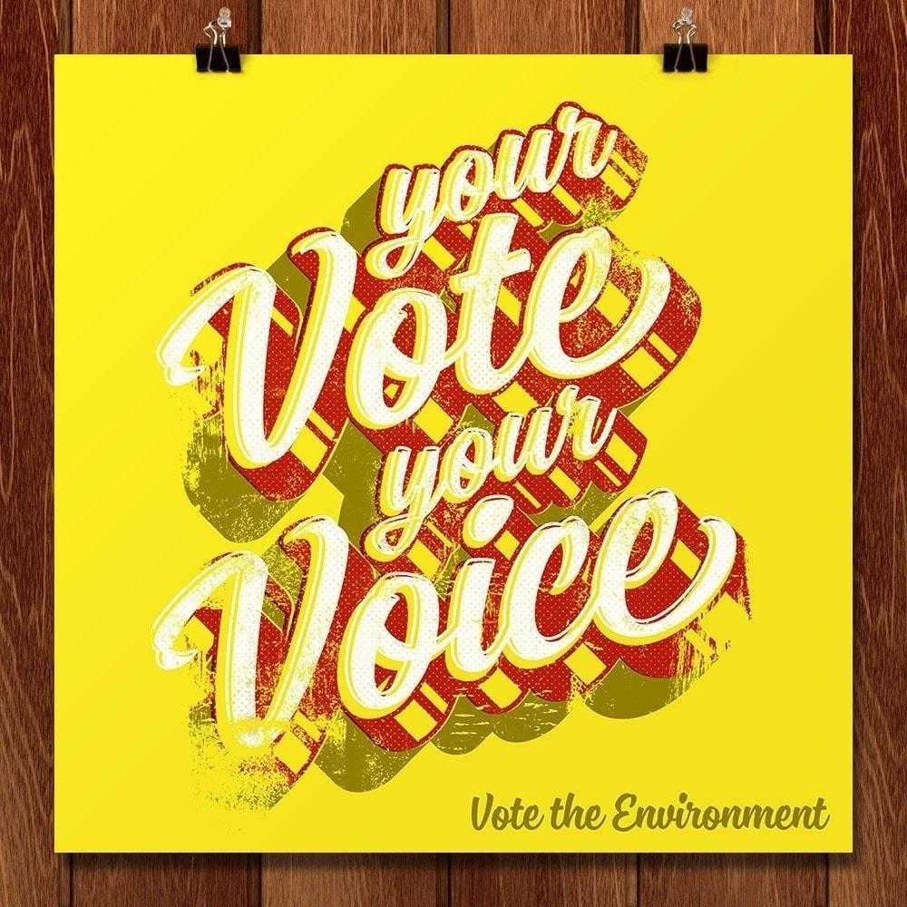 "Your Vote is Your Voice 1 by Roberlan Borges 12"" by 12"" Print / Unframed Print Vote the Environment"