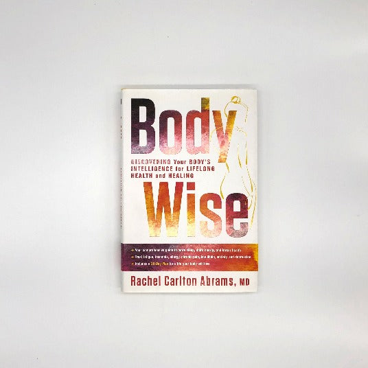 Body Wise by Rachel Carlton Abrams