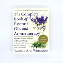 Load image into Gallery viewer, The Complete Book of Essential Oils and Aromatherapy by Valerie Ann Worwood